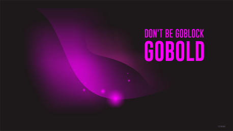 Wallpaper Gobold not Goblock