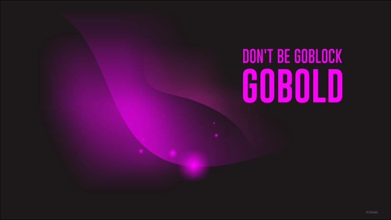 Wallpaper Gobold not Goblock
