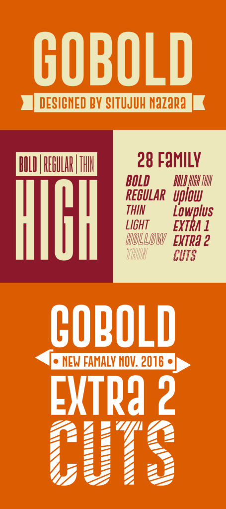 Sample Picture of Complete Family of GOBOLD Font by Situjuh Nazara
