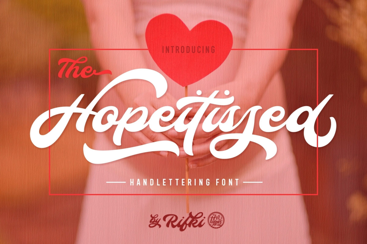 Hopeitissed: A wonderfully stunning script font crafted in a retro-cool painterly style
