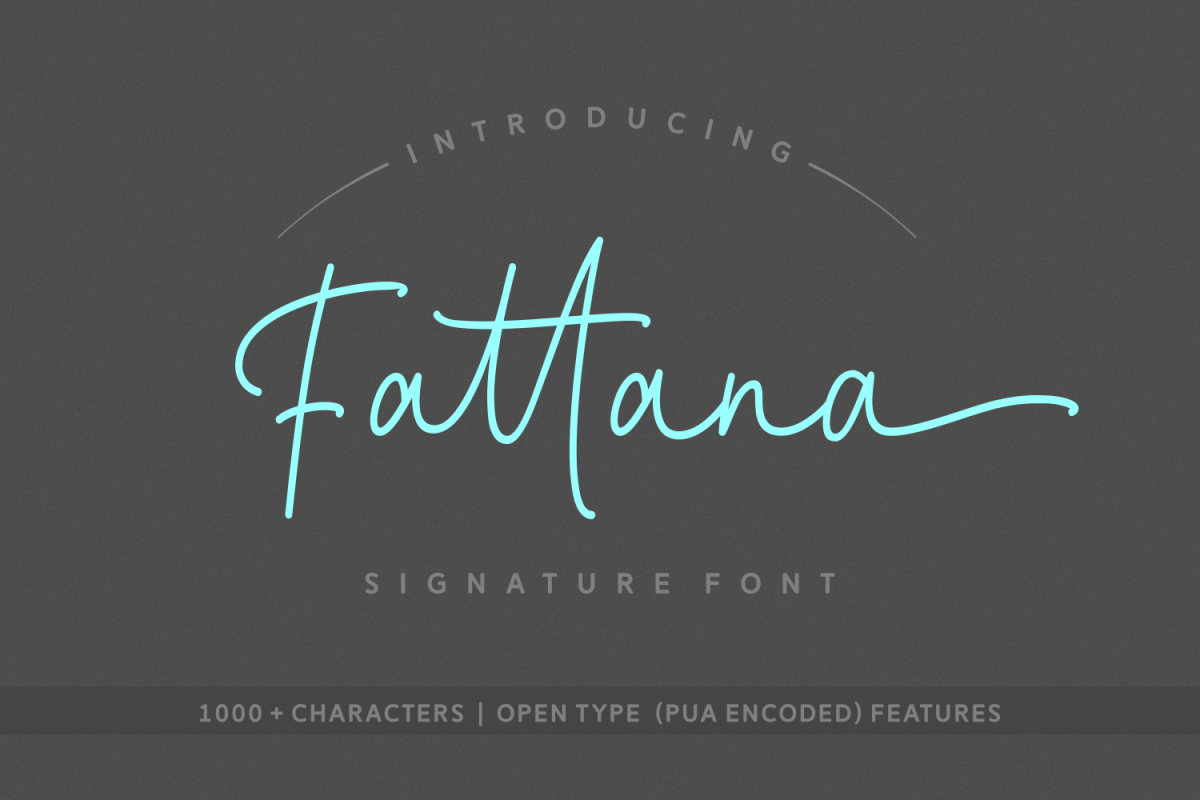 Fattana: A wonderfully stylish signature font